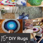 How to Make a Rug: 15+ DIY Rug Ideas