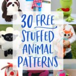 30 FREE Stuffed Animal Patterns with Tutorials